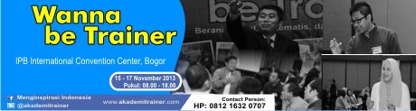 Wanna be Trainer, Bogor, 15-17 November 2013