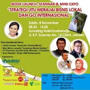 Even Seminar Strategi Jitu Merajai Bisnis Lokal dan GO Internasional