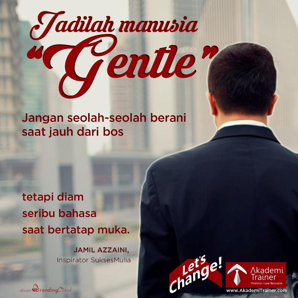 """Meme Quote JA Jadilah manusia """"gentle"""" piksel"""
