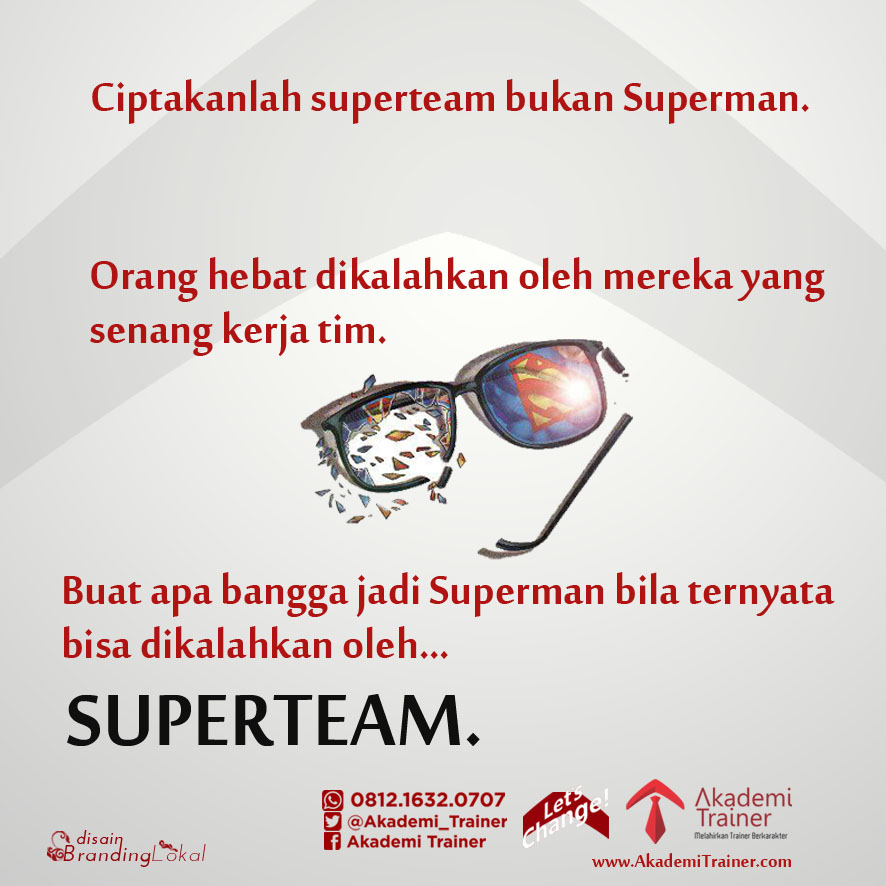 Meme Quote Ciptakanlah superteam bukan Superman copy